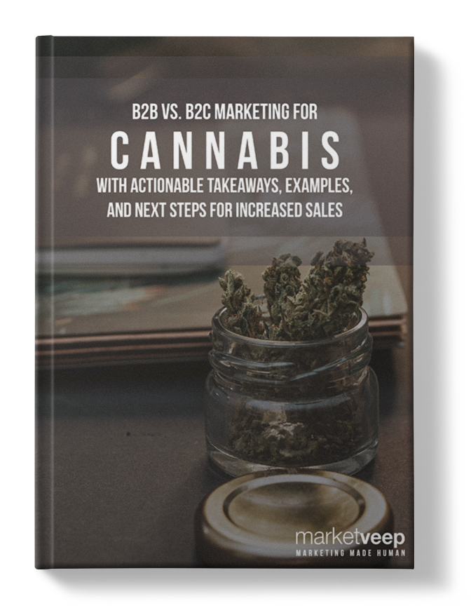 B2B vs B2C Marketing for Cannabis